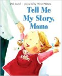 Tell me my story mama