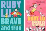 Ruby-Lu-Brave-and-True-and-Ruby-Lu-Empress-of-Everything1