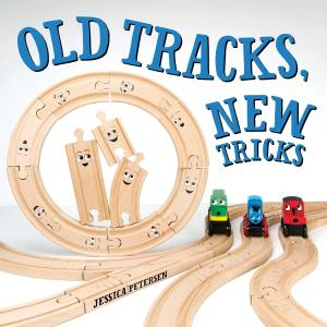 Old-Tracks-New-Tricks-by-Jessica-Petersen